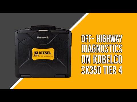 Diesel Laptops Off Highway Diagnostics on Kobelco SK350 Tier 4