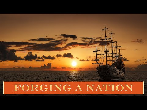 The Story Of America - Part 1 - Forging A Nation