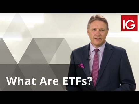 What are ETFs? - Exchange Traded Funds Explained