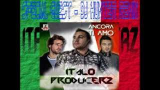 ItaloProducerz - Ancora Ti Amo EP MEGAMIX (One Last Show) 31.7.2013