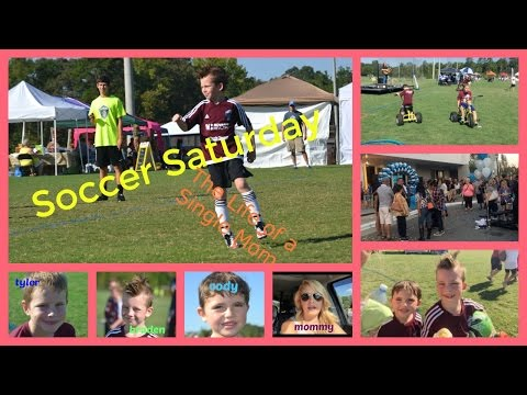 Soccer Saturday (The Life of a Single Mom)
