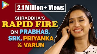 What If PRABHAS Proposes Shraddha to MARRY Him? Her EPIC Answer | Rapid Fire | Saaho | SRK