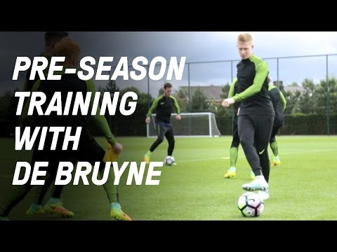 Pre-Season Training with Kevin De Bruyne