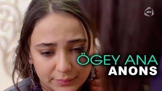 Ögey ana (79-cu bölüm) ANONS