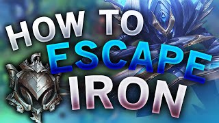HOW TO ESCAPE IŔON ELO IN LEAGUE OF LEGENDS