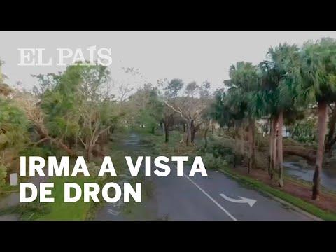 El huracán Irma a vista de dron | Internacional