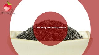 Chia Seeds Recipes | Uses For Chia Seeds