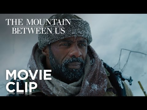 "The Mountain Between Us | ""Not Going To Die"" Clip 
