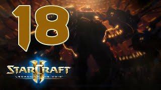 Прохождение StarCraft 2: Legacy of the Void #18 - Воплощение бога [Эксперт]