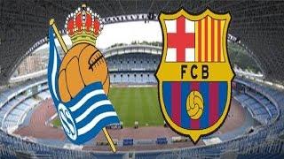 Реал Сосьедад - Барселона Прямая трансляция Real Sociedad Barcelona