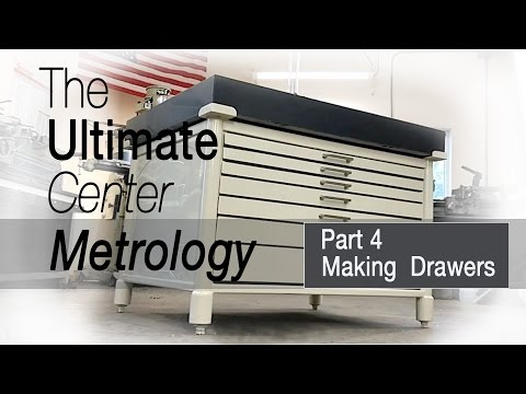 Building Drawers for the Ultimate Metrology center