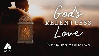 Guided Meditation for Healing Sleep, Bedtime Relaxation & Total Rest in God's Relentless Love
