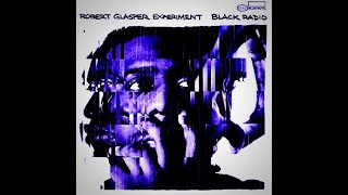 Robert Glasper Experiment- Consequence Of Jealousy Feat.  Meshell Ndegeocello (Slowed + Reverb)