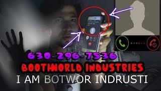 Llamando a BOOTHWORLD INDUSTRIES (Me Contestan Y Pasa Esto)