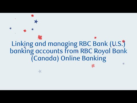 How To Link Your U.S. And Canadian Bank Accounts In  RBC Online Banking