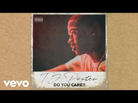 TJ Porter - Do You Care? (Audio)