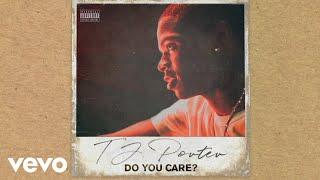 TJ Porter - Do You Care? (Official Audio)