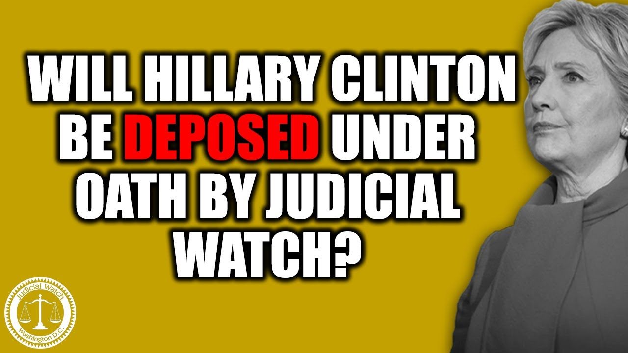 Hillary Clinton's Lawyers Want to Stop Her From Testifying to Judicial Watch about Her Email Se