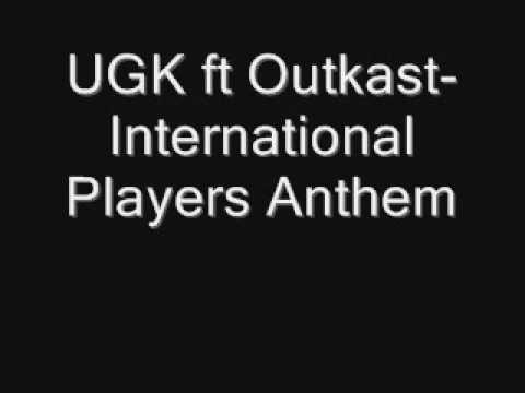 UGK ft Outkast-International Players Anthem mp3