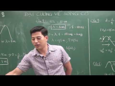 Đại cương về sóng cơ - Thầy Phạm Quốc Toản