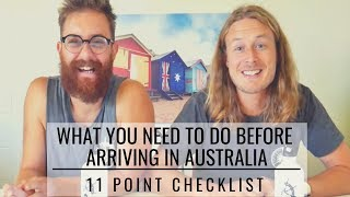 Travelling To Australia? 11 Point Checklist What You Need To Do Before  You Arrive