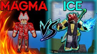 [MAX!] ICE VS MAGMA DEVILFRUIT | BLOX PIECE | ROBLOX | WHICH IS STRONGEST!?