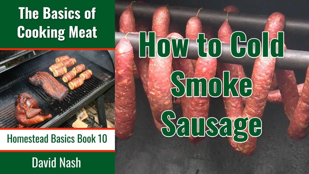 How To Cold Smoke Sausage