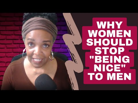 Dating Tips #19 - When You're TOO NICE in Dating Relationships You Always Lose