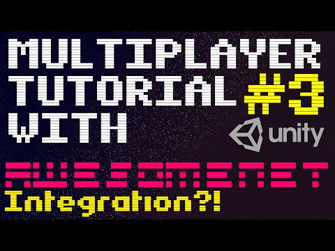 [AwesomeNET] Unity Multiplayer Tutorial #3 | Integration into your game thumbnail