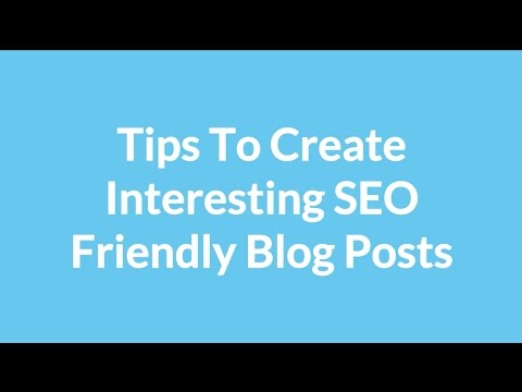 Tips To Create Interesting SEO Friendly Blog Posts | Nova Solutions - Website Design and SEO Toronto
