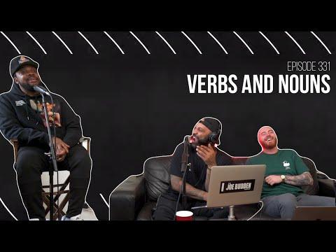 The Joe Budden Podcast Episode 331 | Verbs and Nouns