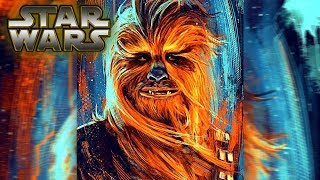 Chewbacca: A Star Wars Biography (CANON) - Star Wars Explained