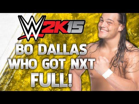 WWE 2K15 Who Got NXT - Bo Dallas - FULL Gameplay Walkthrough