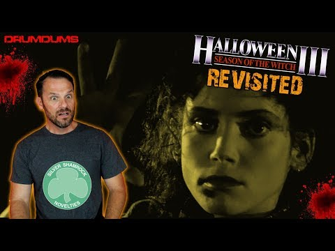 HALLOWEEN III SEASON OF THE WITCH Revisited (A Drumdums Special)