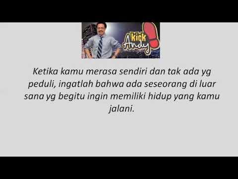 Kumpulan Kata Bijak Motivasi dari Kick Andy