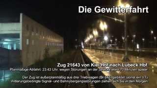 Die Gewitterfahrt / Unwetter in der Nacht 19/20.06.2013
