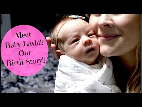 Meet Baby Layla!! Our Birth Story!!