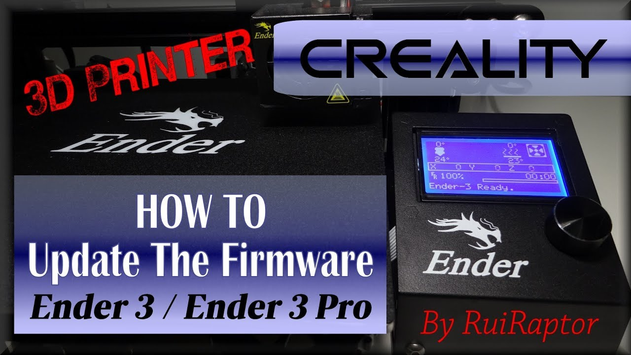 Ender3 / Ender3 Pro - HOW TO Update The Firmware