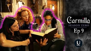 "Carmilla | Season Zero | Episode 9 | ""The Trouble With Tinkerbell"""