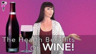 The TOP 5 HEALTH BENEFITS OF WINE!