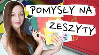 BACK TO SCHOOL Zeszyty DIY okładki i pierwsze strony 2019