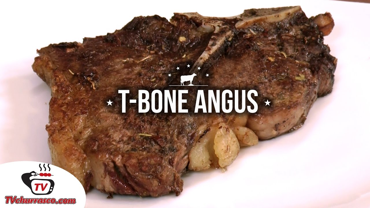 Como Fazer T-Bone Angus - Tv Churrasco - YouTube 3d88a107f34