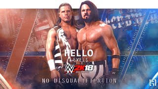WWE 2K18 Shawn Michaels vs AJ Styles | PS4 Gameplay Match - WWE 2K18 Hello Levels Matches