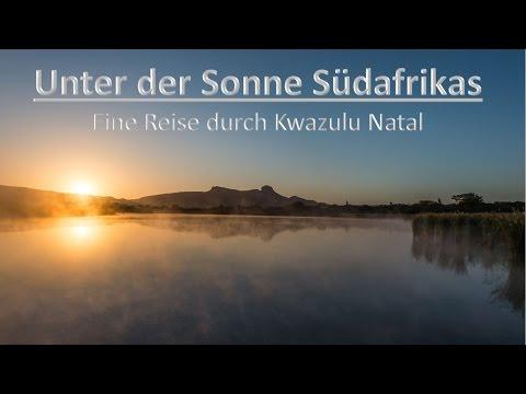 Unter der Sonne Südafrikas / 2014  -   Eine Reise durch Kwazulu Natal