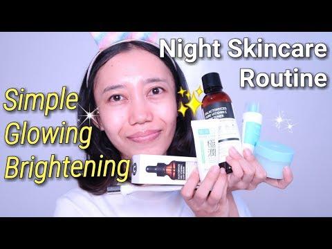 UPDATE SIMPLE NIGHT SKINCARE ROUTINE FOR BRIGHTENING & GLOWING SKIN - Novie Marru