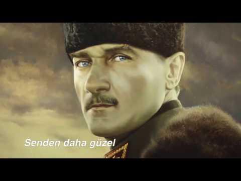 Senden daha guzel ; Ataturk