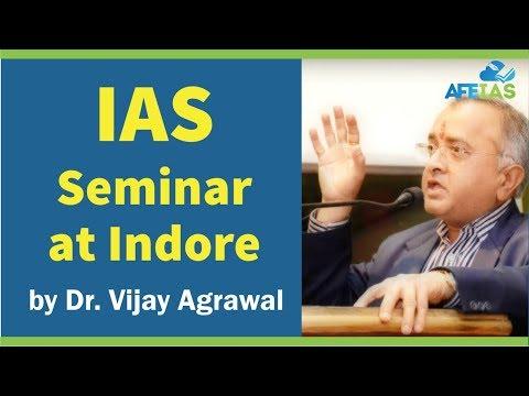 IAS Seminar by Dr. VIjay Agrawal | AFE IAS | IAS Coaching