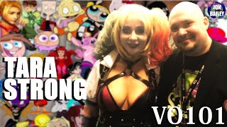 VOICES OF LEGEND: TARA STRONG (VO101)