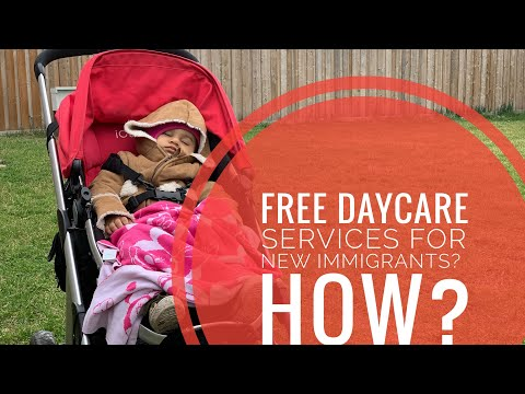 Free Daycare Services For New Immigrants Canada - How To Apply Video