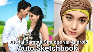 #Tutorial Rambut SMUDGE via Sketchbook Android